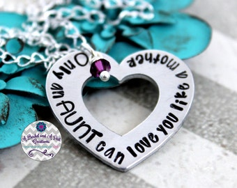 Hand stamped Only an Aunt can love you like a mother necklace