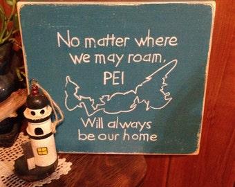 Wherever We Roam, PEI Will Always Be Home