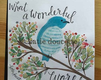 ORIGINAL** Watercolor Painting What A Wonderful World