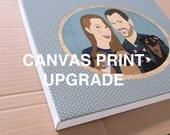 Canvas print upgrade.