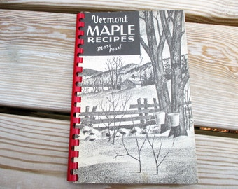 1956 Vermont Maple Recipes by Mary Pearl