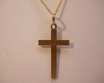 18 kt GP Cross Necklace Engraved words Die to Live