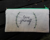 Love Yourself || Handmade Fabric Pencil Case Purse