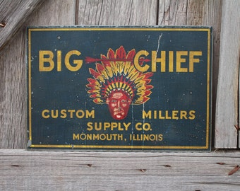 Antique Custom Millers Supply Co. Big Chief Metal Sign