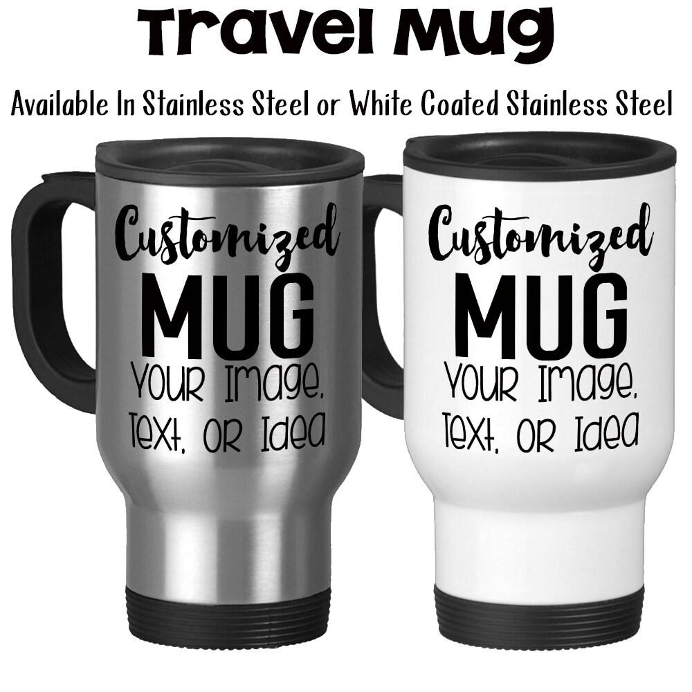 Travel Mug Design And Customize Your Own Mug Personalize