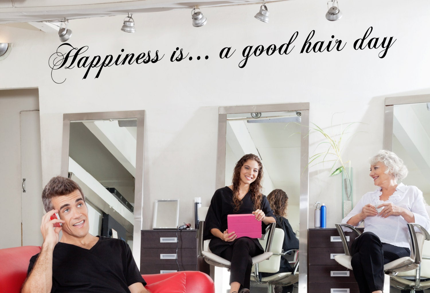 Happiness is a good hair day hair salon decor hair dresser for A better day salon