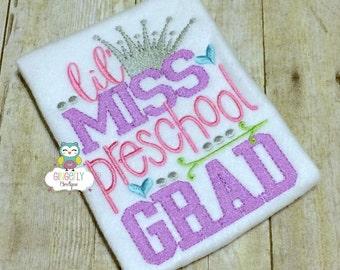 Lil' Miss PreSchool Grad Shirt, School Graduation, PreSchool Graduation, Graduation, Graduation 2017, Girl PreSchool Graduation, Pre-K