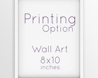 "Wall Art Printing Service - Wall Art 8""x 10"""