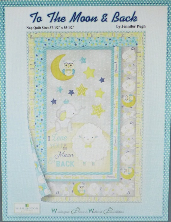 Quilt Kitto The Moon And Back Pattern Amp By Suesfabricnsupplies