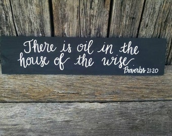 There is Oil in the House of the Wise, PROVERBS 21:20 hand-painted wooden sign, essential oil sign