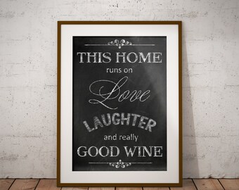 Printable art,Chalkboard, 8x10,11x14,16 x 20, love laughter and really good wine printable,instant download,rustic art,art quote,typography