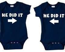 He did It Matching TWINS set of 2 baby bodysuits outfits Funny twin gift idea for baby shower TWIN BOYS navy blue
