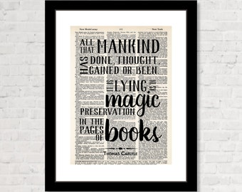 All That Mankind Has Done Thought Gained  Been It is Lying As In Magic Preservation In the Pages of Books - Thomas Carlyle - Dictionary Art