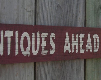 Antiques Ahead 2 Miles, 4 inches by 28 inches, Made from reclaimed wood,  Rustic wooden sign, Free Shipping