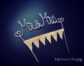 Mr & Mrs Wire Wedding Cake Topper with Burlap Banner