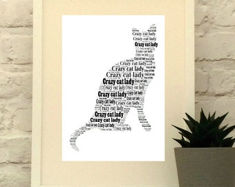 Crazy Cat Lady typographic print. Cat Art. Cat Lover Gift. Wall Art.