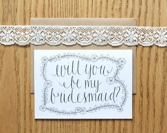 Will you be my bridesmaid? - A6 greetings card - hand lettering - typography