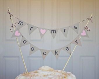 Custom Surname Mr. and Mrs. Cake Banner, Cake Topper, Cake Bunting Banner