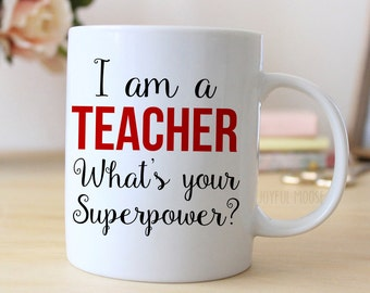 Teacher Coffee Mug - Teacher Gift - Coffee Mug for Teacher