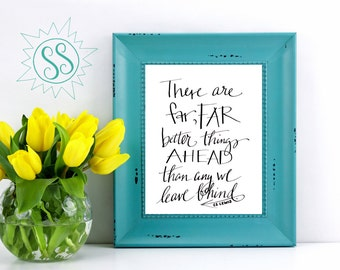 Christian Art Prints / There are FAR Better Things Ahead / C.S. Lewis Quote / CS Lewis Wall Art / Christian Wall Art / Christian Art /THW039