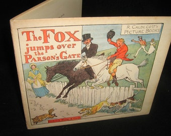 The Fox jumps over the Parsons gate Randolph Caldecott