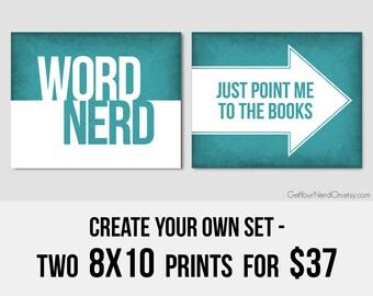 Create Your Own Set, Set of 2 Prints, Nerdy 8x10 Art Print, Nerdy Home Decor