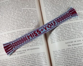 Valentine Conversation Heart Bookmark - Miss You - Handwoven inkle band, message, handwoven lettering, pick-up pattern, thread bookmark