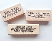 Life, Loss, and Love Rubber Stamps, 3 high quality rubber stamps with a quote by James Thurber, a quote by Helen Keller, and Psalm 34:18