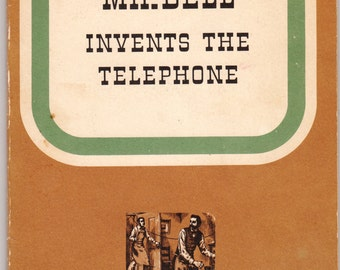 Mr. Bell Invents the Telephone by Katherine B. Shippen 1952 Bell System Book