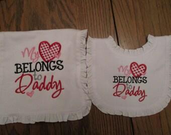 Bib and Burp Cloth Set, My Heart belongs to Daddy bib and Burp Cloth