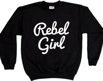 Rebel Girl -- Youth Sweatshirt