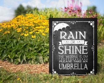 Wedding Umbrella Favors Sign, Chalkboard Wedding Reception Sign, Printable Wedding Sign, Rain or Shine, Wedding is on, Wedding Seating Sign