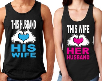 This Husband Loves His Wife Couple TANK TOP This Wife Loves Her Husband Couple Matching Tee Tank Tops