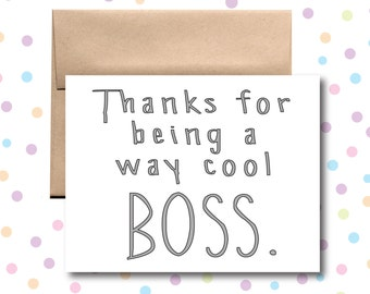 Thanks For Being a Way Cool Boss Card.