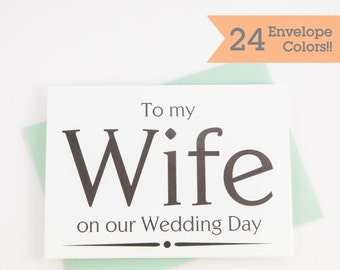 To My Wife Card, Wedding Card to Wife, Wedding Day Card for Future Wife (WC014-PR)