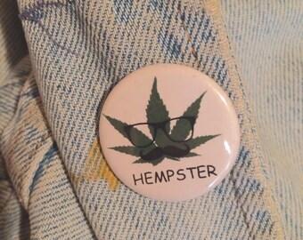 "The ""Hempster"" pin"