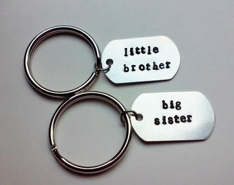 Little Brother and Big Sister Hand-Stamped Keychains // Dog Tag Keychain // Gift for Brother or Sister //  Siblings Gift // Hand made