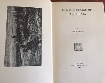 The Mountains of California by John Muir (1901 edition)