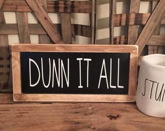 Dunn Wood Framed Sign