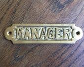 Vintage Brass Manager Sign