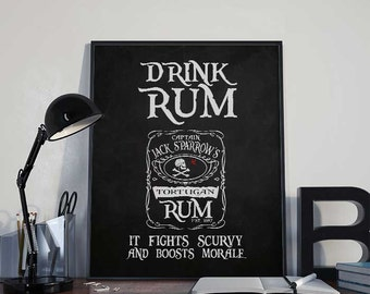 Drink Rum - Captain Jack Sparrow - Pirate Art Print - INSTANT DOWNLOAD 8x10 inches Wall Decor, Inspirational Printable, Home Decor, Gift