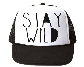 Stay Wild Trucker Hat - Youth and Adult, Trucker Hat, Kid's Hat, Matching Hats, Mommy and Me Hats, Summer Hat, Baby Hat