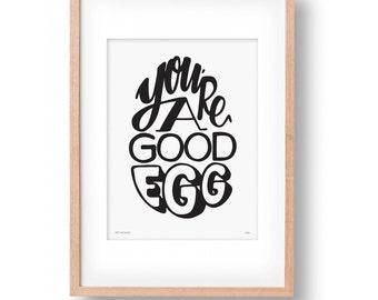 You Are A Good Egg Wall Art Print