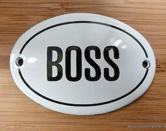 Small antique style enamel metal Boss sign