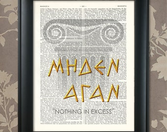 """NOTHING IN EXCESS, """"Meden Agan"""", Ancient Greek, Philosophical Advice, Greek Philosophy, Ancient Greek Wisdom, Philosophical Quote, Greece"""