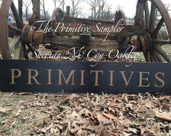"""60"""" Primitives Sign"""