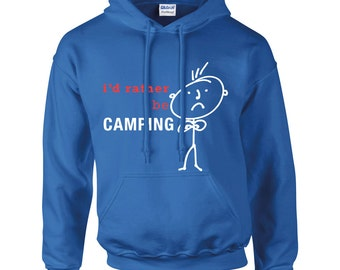 Camping Hoodie Mens I'd Rather Be Camping Royal Blue Hoody Dad Grandpa Husband Fathers Day Present Gift Novelty