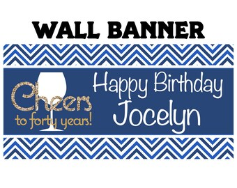 Birthday Banner Cheers to Fourty Royal Banner  ~ Happy 40th Birthday Personalize Party Banners Indoor or Outdoor