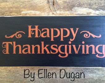 Happy Thanksgiving Sign ( Black & copper)