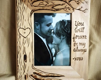 "Tree picture frame, wood burned, heart, wedding frame, anniversary gift, wedding gift 5 x 7 ""You will forever be my always"